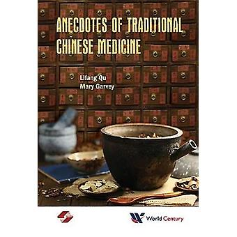 Anecdotes Of Traditional Chinese Medicine by Lifang Qu - 978193813499