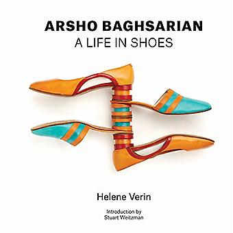 Arsho Baghsarian - A Life in Shoes by Helene Verin - 9780764357329 Book