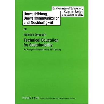 Technical Education for Sustainability - An Analysis of Needs in the 2