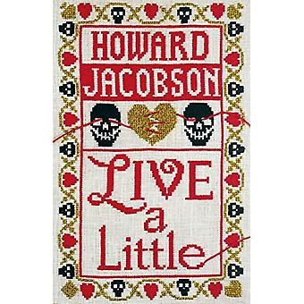 Live a Little by Howard Jacobson - 9781787331433 Book