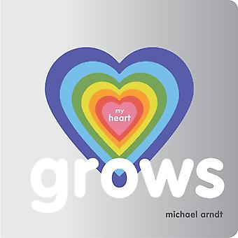 My Heart Grows par Michael Arndt