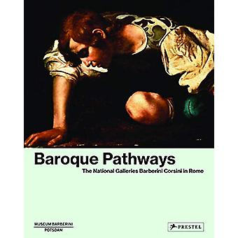 Baroque Pathways - The National Galleries Barberini Corsini in Rome -