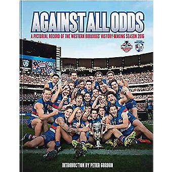 Against All Odds by Geoff Slattery - 9780958528603 Book