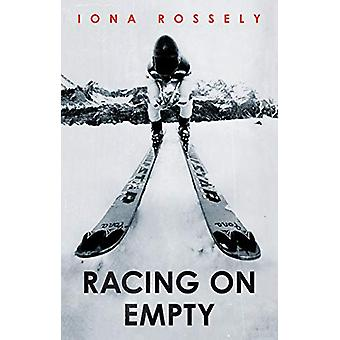 Racing on Empty by Iona Rossely - 9781912863280 Book