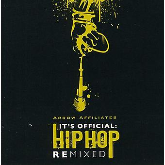 It's Official: Hip Hop Remixed [CD] USA import