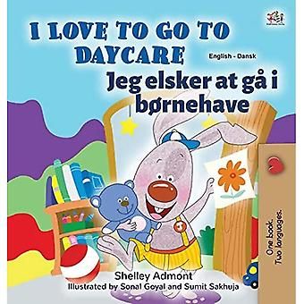 I Love to Go to Daycare (English Danish Bilingual Children's Book)