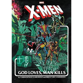 Xmen God Loves Man Kills Extended Cut Gallery Edition by Claremont & Chris