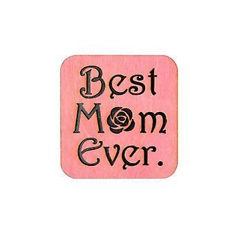 Best Mom Ever Magnet #m003