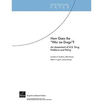Hur går kriget mot droger av Jonathan P. CaulkinsPeter ReuterMartin Y. IguchiJames Chiesa