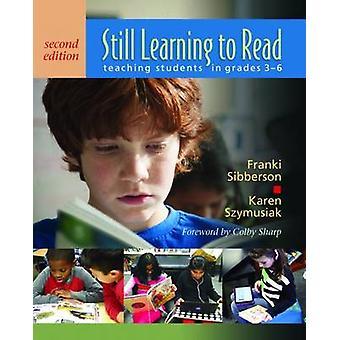 Still Learning to Read by Franki SibbersonKaren Szymusiak