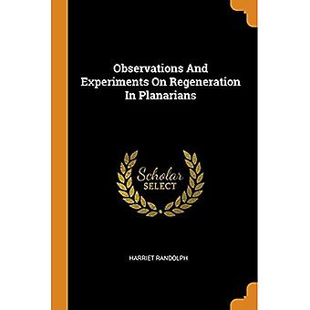 Observations and Experiments� on Regeneration in Planarians