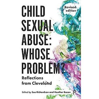Child Sexual Abuse: Whose Problem?