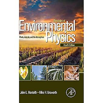 Principles of Environmental Physics: Plants, Animals, and the Atmosphere