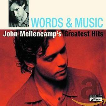John Mellencamp - Words and Music: John Mellencamp's Greatest Hits CD