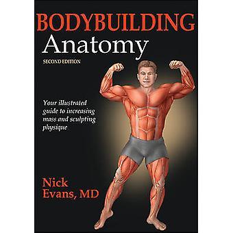 Bodybuilding Anatomy (2nd edition) by Nick Evans - 9781450496254 Book