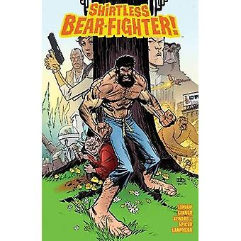 Shirtless Bear-Fighter Volume 1 by Jody LeHeup - 9781534305304 Book