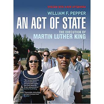 Eine Handlung des Staates - die Ausführung von Martin Luther King von William F. Pe