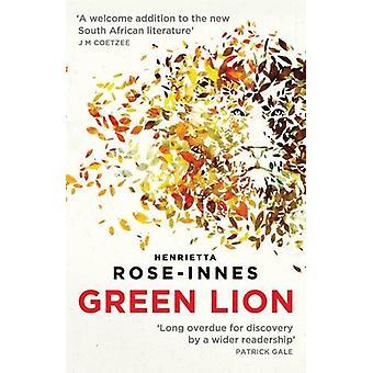 Green Lion by Henrietta Rose-Innes - 9781910709252 Book