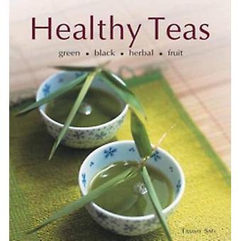 Healthy Teas - Green - Black - Herbal - Fruit by Healthy Teas - Green -