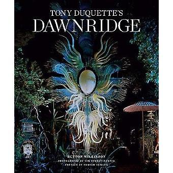 Tony Duquette's Dawnridge by Hutton Wilkinson - 9781419732621 Book