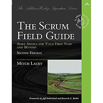 The Scrum Field Guide: Agile Advice for Your First Year and Beyond (Addison-Wesley Signature Series (Cohn))