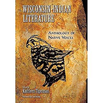 Wisconsin Indiase literatuur: Bloemlezing van Native stemmen