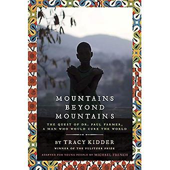 Mountains Beyond Mountains: La quête du Dr Paul Farmer, un homme qui permettrait de guérir le monde