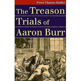 Der Verrat-Studien von Aaron Burr (Landmark Rechtsstreitigkeiten und American Society) (Landmark Rechtsstreitigkeiten und American Society)
