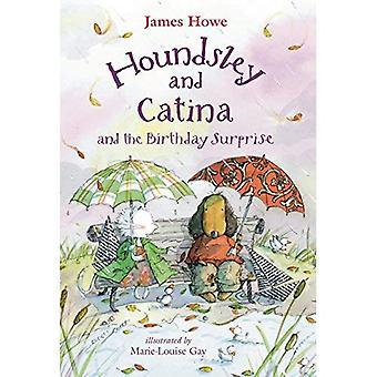 Houndsley und Catina und die Geburtstagsüberraschung (Houndsley & Catina)