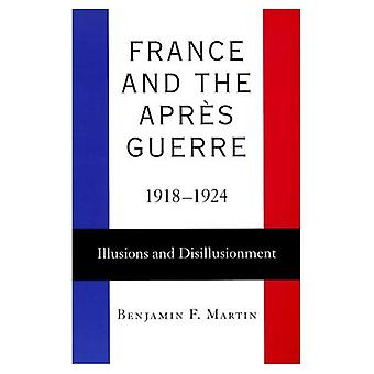 France and the Apres Guerre, 1918-24