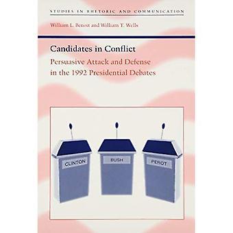 Kandidater i konflikt: övertygande Attack och försvar i 1992 presidentvalsdebatterna (studier i retorik och...