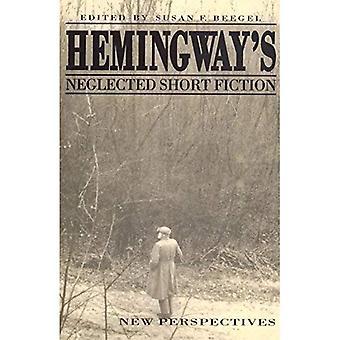 Hemingway är försummade noveller: nya perspektiv