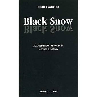 Black Snow: Play
