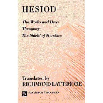 Työt ja päivät - jumalten synty ja Herakleen Hesio kilpi