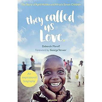 Nazywali nas miłości: Historia April Holden i Afryki dzieci ulicy