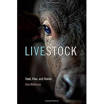 Livestock: Food, Fiber, and� Friends (Animal Voices/Animal Worlds Series)