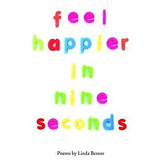Feel Happier in Nine Seconds