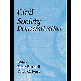 Civil Society in Democratization by Burnell & Peter