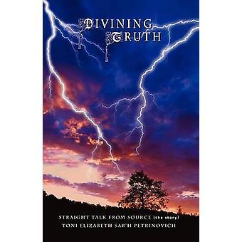 Divining Truth by Petrinovich & Toni