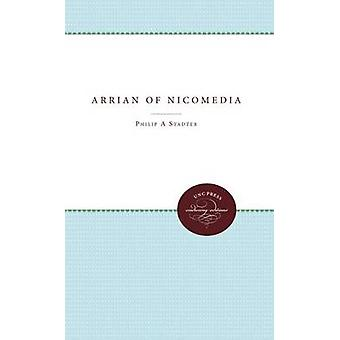 Arrian of Nicomedia by Stadter & Philip A.
