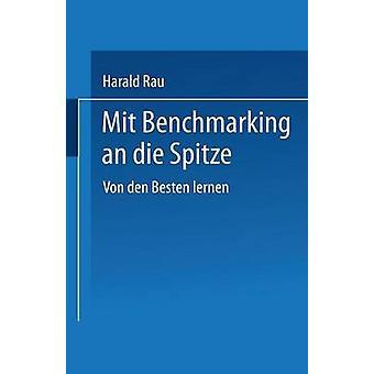 Mit は、ラウ & ハラルドによってダイ Spitze ・フォン・デン Besten lernen をベンチマーク