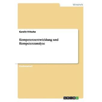 Kompetenzentwicklung und Kompetenzanalyse par Fritsche & Carolin
