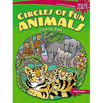 SPARK Circles of Fun Animals Coloring Book by SPARK Circles of Fun An
