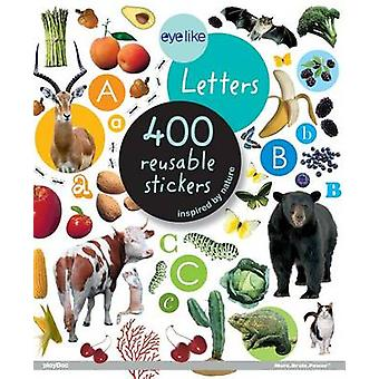 Eyelike Letters - 400 Reusable Stickers Inspired by Nature by Workman