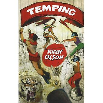 Temping by Kirby Olson - 9780930773762 Book
