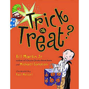 Trick or Treat? by Bill Martin - 9781416902621 Book