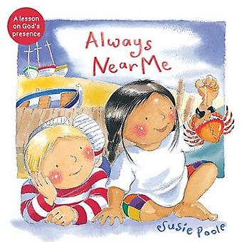 Always Near Me by Susie Poole - 9781462745159 Book