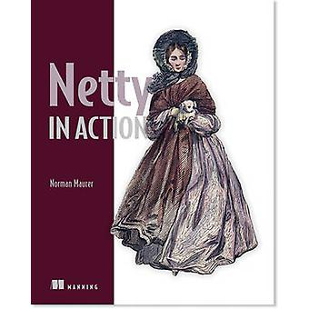 Netty in Action by Norman Maurer - 9781617291470 Book