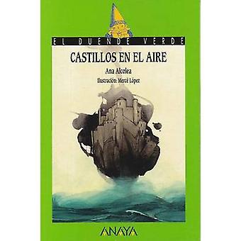 Castillos En El Aire by Ana Alcolea - 9788467871128 Book