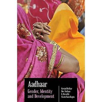 Aadhaar - Gender - Identity and Development by Govind Kelkar - Dev Nat